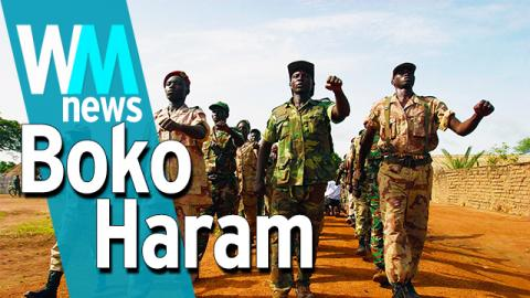 Top 10 Boko Haram Facts - WMNews Ep. 11