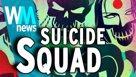 WMNews: What Happened with Suicide Squad?