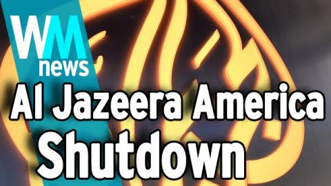 Top 10 End Of Al-Jazeera America Facts