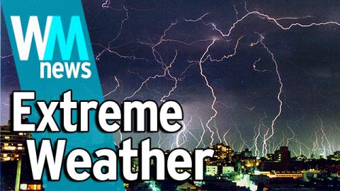 10 Extreme Weather Facts - WMNews Ep. 15