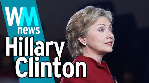 10 Hillary Clinton White House Bid Facts - WMNews Ep. 23