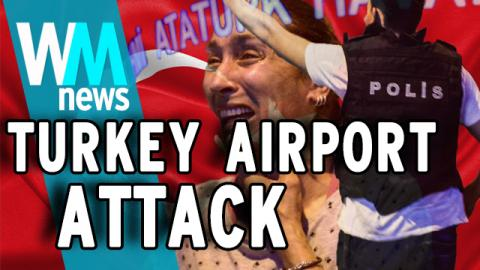 WMNews: Istanbul Airport Attack