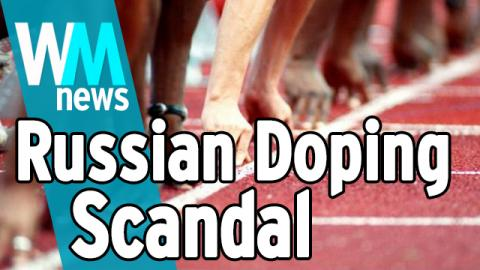 Top 10 Russian Doping Scandal Facts - WMNews Ep. 57