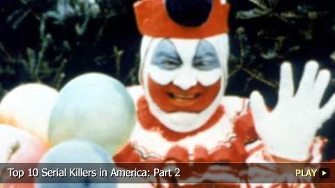 Top 10 Infamous Serial Killers in America: Part 2