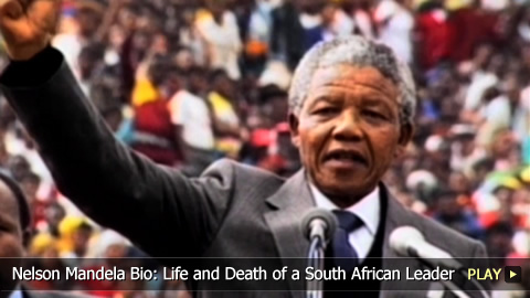 Nelson Mandela Biography: Life and Death of a South African Leader