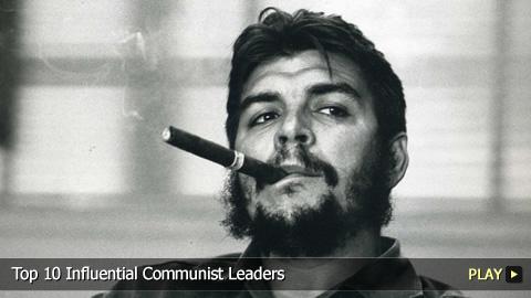 Top 10 Influential Communist Leaders
