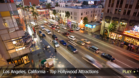 Los Angeles, California - Top Hollywood Attractions