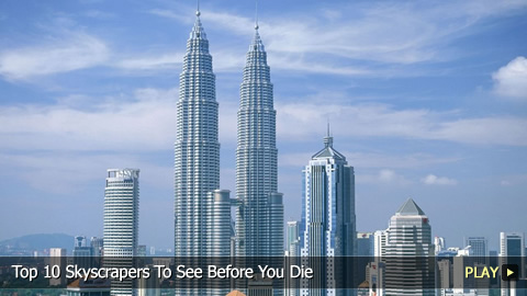 Top 10 Skyscrapers To See Before You Die