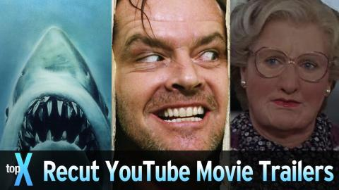 Top 10 YouTube Recut Movie Trailers