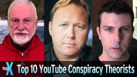 Top 10 Youtube Conspiracy Theorists