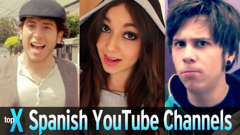 Top 10 YouTube Spanish Channels -  TopX Ep.40