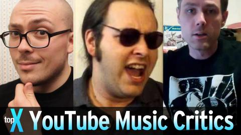 Top 10 YouTube Music Critics -  TopX Ep.41