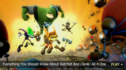 Everything You Should Know About Ratchet And Clank: All 4 One