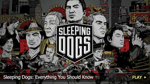 Sleeping Dogs: Everything You Should Know