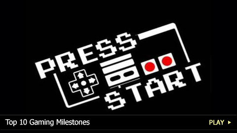 Top 10 Gaming Milestones