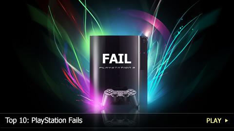 Top 10: PlayStation Fails