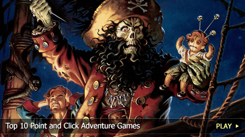 Top 10 Point and Click Adventure Games