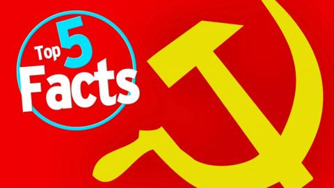 Top 5 Facts About Communism