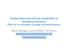 Student Awareness of Costs and Benefits of Educational Decisions: Effects of  an Information Campaign and Media Exposure