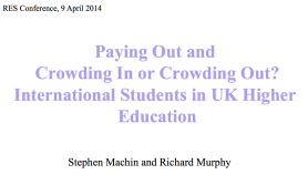 Paying Out and Crowding In or Crowding Out? International Students in UK Higher Education