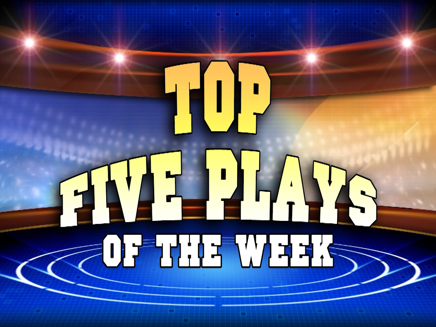 Top Five Plays Of The Week – November 14, 2016