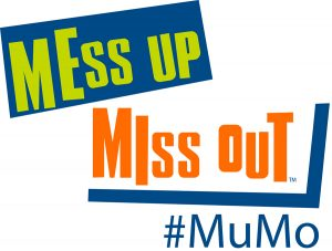 Mess Up Miss Out #LOGO