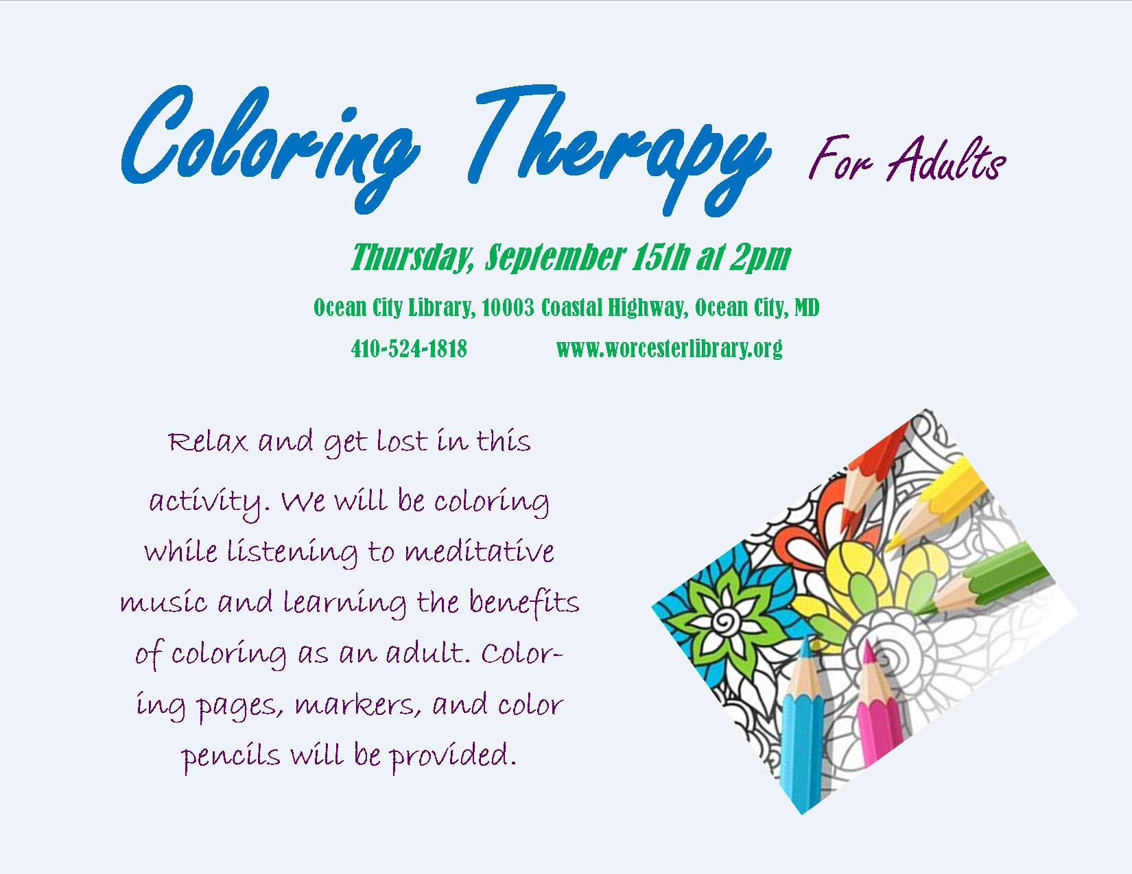 Coloring Therapy For Adults Program This Thursday At The Ocean City Library 2pm Free And No Registration Required All Supplies Provided Along With A