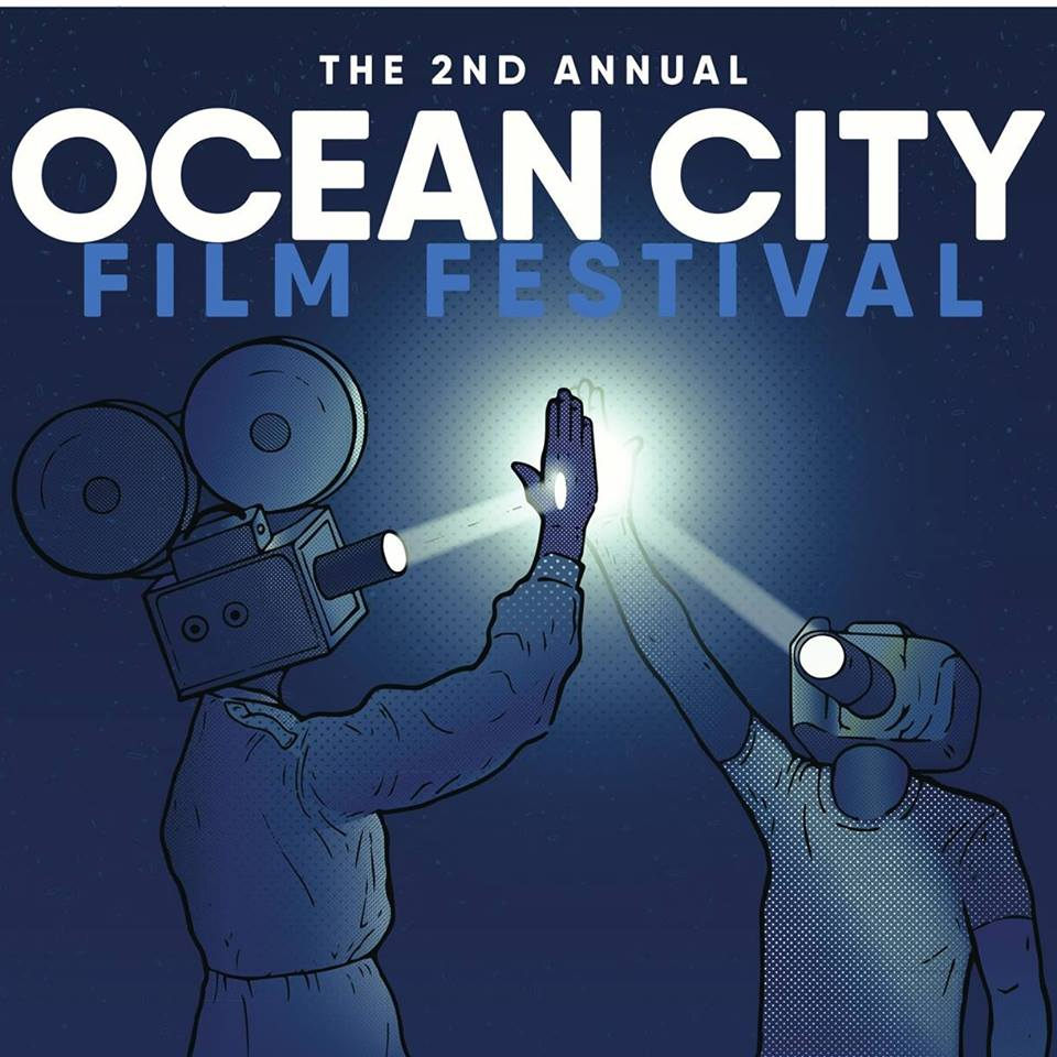 The 2nd Annual Ocean City Film Festival