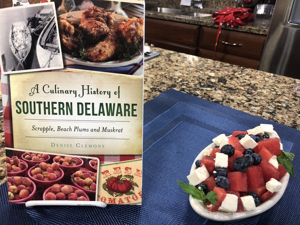 "Yogurt Parfait and Watermelon Salad with Denise Clemons, author of ""A Culinary History of Southern Delaware"""