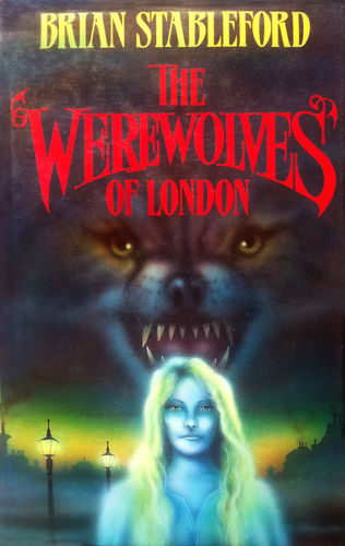 The Werewolves of London Brian Stableford