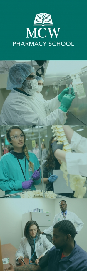 Medical College of Wisconsin Pharmacy School: Learn. Innovate. Engage. Advocate.