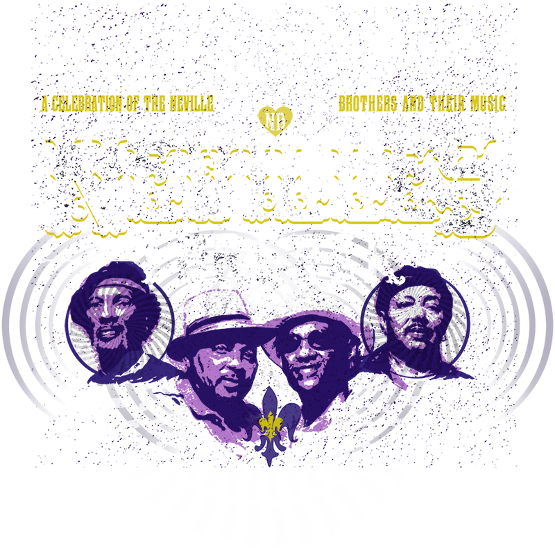 Nevilles Forever - A Celebration of the Neville Brothers
