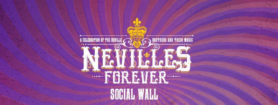 Nevilles Forever Concert Social Wall