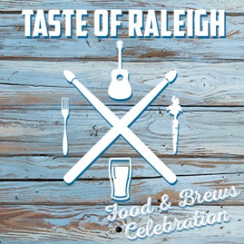 Taste of Raleigh Food & Brews Celebration