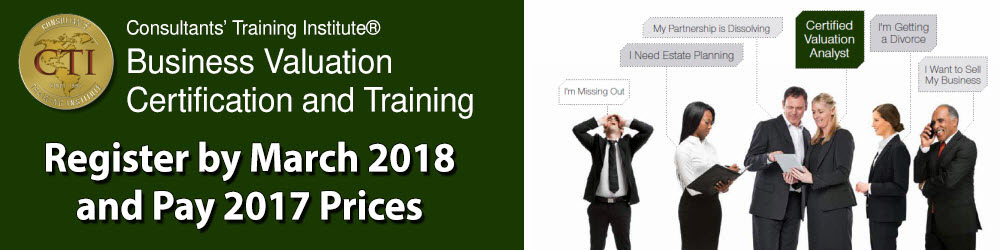 Business Valuation Certification and Training  2018 dates at 2017 prices!
