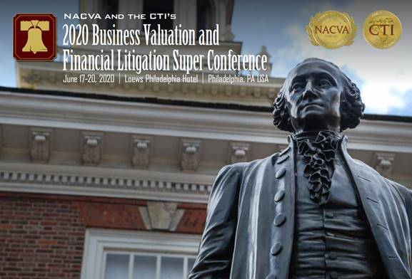 2020 Business Valuation and Financial Litigation Super Conference