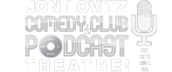 Jon Lovitz Comedy Club & Podcast Theatre