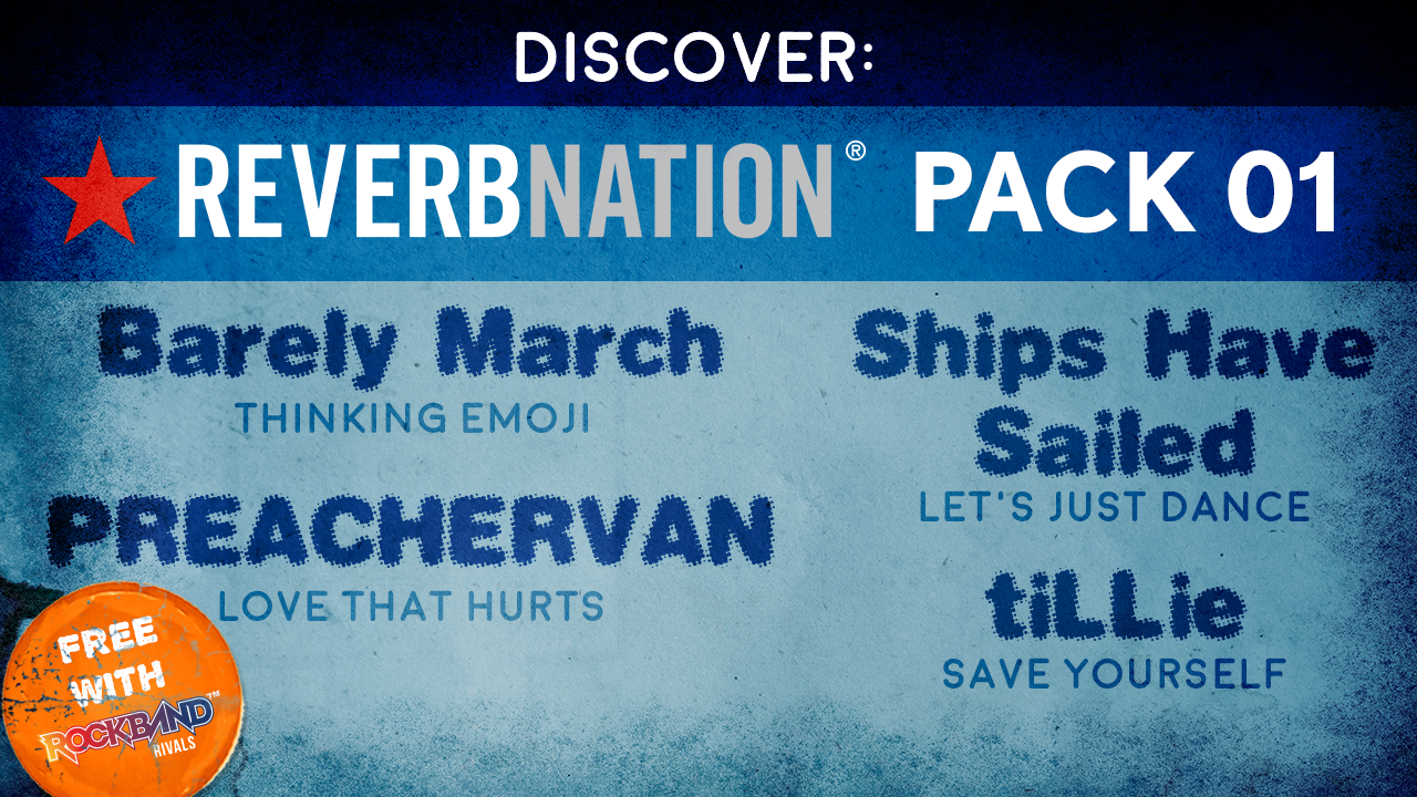 Special Rivals DLC Release! Discover: ReverbNation Pack 01!
