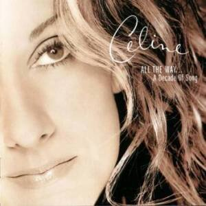 1193513355_celine_dion_all_the_way_a