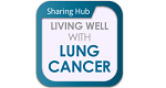 Living Well with Lung Cancer Sharing Hub