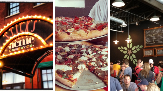 Laugh out loud ⇨ Pizza place ⇨ Brewery