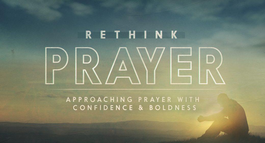 ReThink Prayer