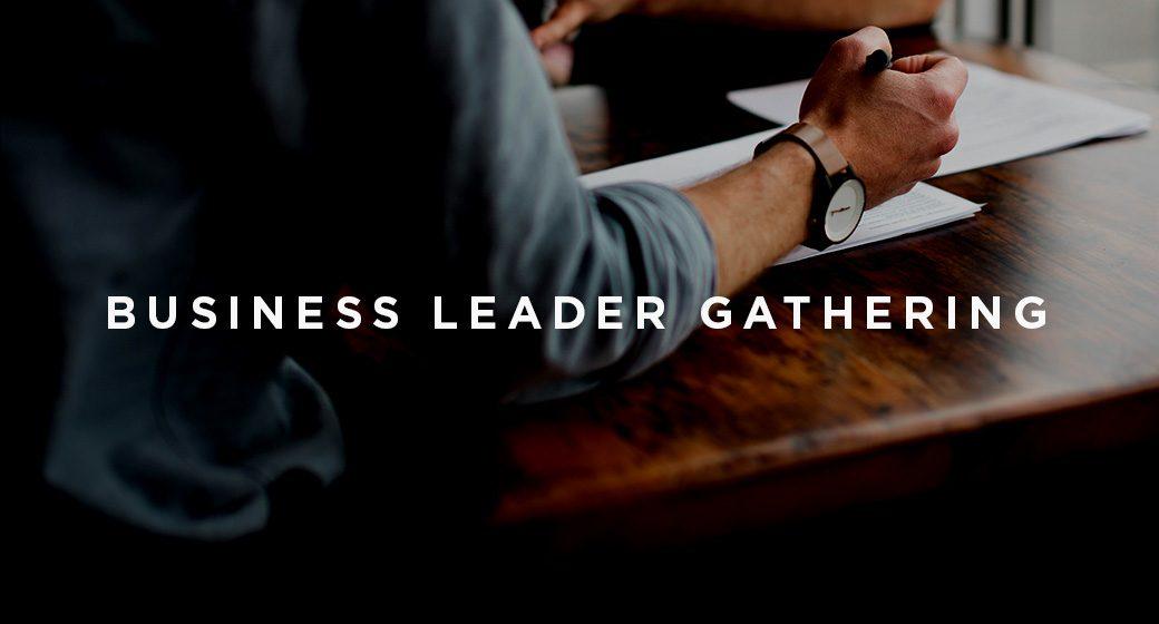 Business Leader Gathering
