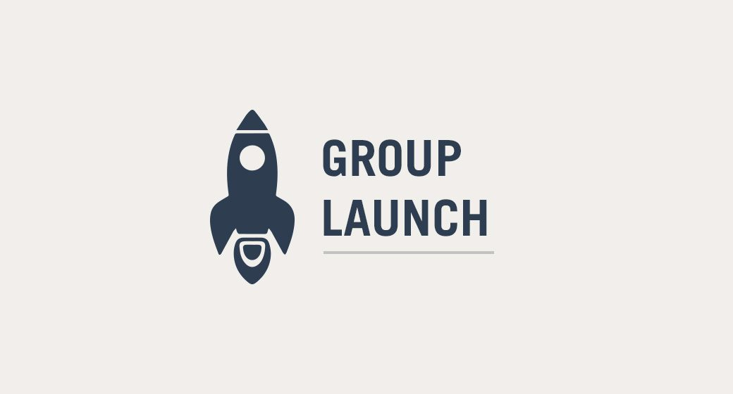Group Launch | August 23-27