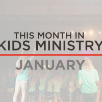 This Month In Kids Ministry