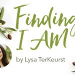 Finding I AM by Lysa TerKeurst | Giveaway