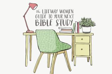 LifeWay Women Recommends | 6 Studies for Parents