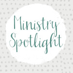 Ministry Spotlight | Human Trafficking