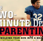 Free Friday: The Two-Minute Drill to Parenting