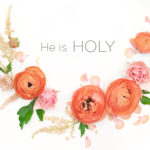 Attributes of God | He Is Holy
